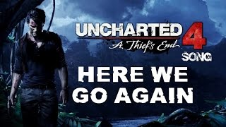 Download UNCHARTED 4 SONG - Here We Go Again by Miracle Of Sound Video