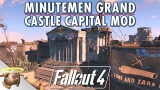 Download Minutemen Grand Castle Capital FALLOUT 4 MOD - NVIDIA competition release! Video