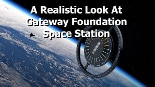 Download A Realistic Look At The Gateway Foundation & Von Braun Station Video