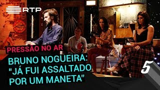 Download Bruno Nogueira: ″Já fui assaltado por um maneta″ | 5 Para a Meia-Noite | RTP Video