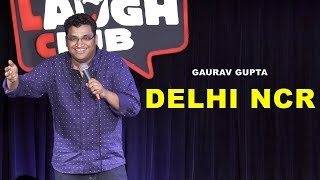 Download DELHI NCR | Stand Up Comedy by Gaurav Gupta Video