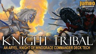 Download Aryel, Knight of Windgrace | Knight Tribal Commander Deck Tech Video
