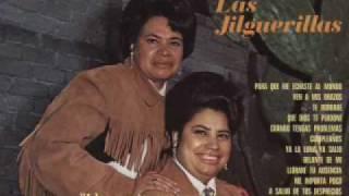 Download Las Jilguerillas - Llorare tu ausencia (Ranchera) Video