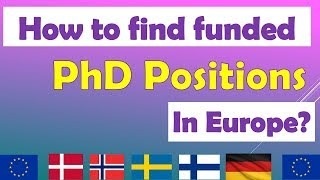 Download How to find funded PhD and Postdoc positions in Europe ? PhD Scholarships in Europe Video