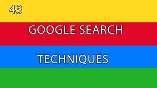 Download Google Search [01] - 43 Google Search Techniques Video