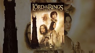 Download The Lord of the Rings: The Two Towers Video