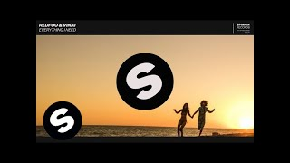 Download REDFOO & VINAI - Everything I Need Video