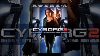 Download Cyborg 2 Video