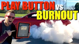 Download Doing A BURNOUT On My YouTube Silver Play Button!!! Here's What Happened... Video