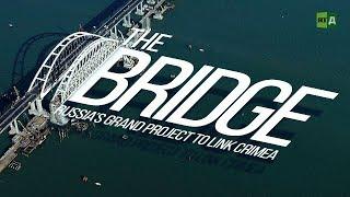 Download The Bridge. Russia's grand project to link Crimea (Trailer) Video