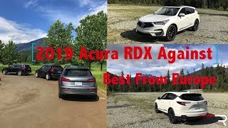 Download 2019 Acura RDX A-Spec Pricing Vs The Best From Europe Video