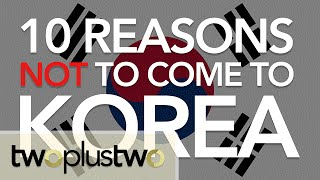 Download 10 Reasons You Should NOT Come To Korea Video