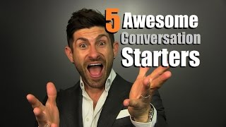 Download 5 AWESOME Conversation Starters That DON'T Suck | Small Talk Tips Video