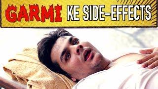 Download Garmi Ke Side-Effects | Ashish Chanchlani Video