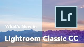 Download What's New In Lightroom Classic CC Video
