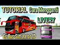 Download TUTORIAL MUDAH !! Cara Memasang LIVERY ES BUS SIMULATOR ID 2 | BUSSID CHANEL Video