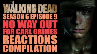 Download The Walking Dead Season 6 | No Way Out for Carl Grimes Reactions Compilation Video