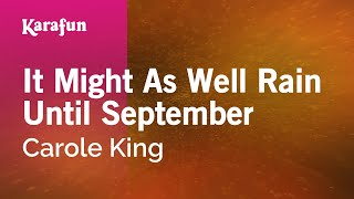 Download Karaoke It Might As Well Rain Until September - Carole King * Video