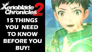 Download Xenoblade Chronicles 2 - 15 Things You Need To Know Before You Buy Video