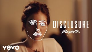Download Disclosure - Magnets ft. Lorde Video
