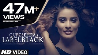 Download Label Black | Gupz Sehra | Latest Punjabi Songs 2016 | T-Series Apna Punjab Video