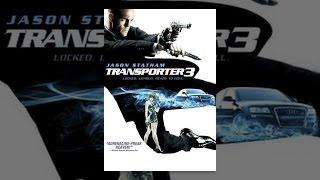 Download Transporter 3 Video