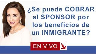 Download SE PUEDE COBRAR A UN SPONSOR POR LOS BENEFICIOS DE UN INMIGRANTE? Video