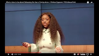 Download What a time to be alone! Releasing the fear of being alone. | Chidera Eggerue| TEDxMauerPark Video