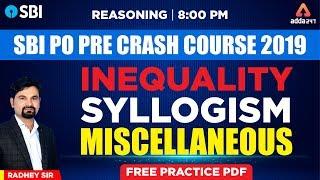 Download SBI PO PRE Crash Course 2019 | Inequality, Syllogism, Miscellaneous | SBI PO Reasoning | Radhey Sir Video