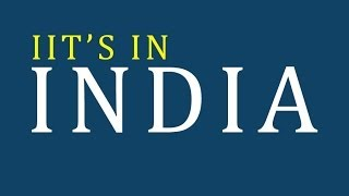 Download iits in india - India Institute of Technology - list of iits in india Video