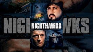 Download Nighthawks Video