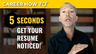 Download How to Get Your Resume Noticed by Employers in 5 Seconds Guaranteed Video