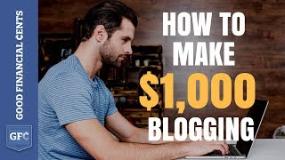 Download Make Money Blogging 💻 : From 0 to $1,000+ per day (2018) Video