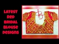 Download Latest Red Color Bridal Blouse Designs 2017 Video