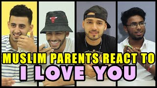Download MUSLIM PARENTS REACT TO I LOVE YOU Video