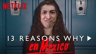 Download SI ″13 REASONS WHY″ FUERA MEXICANO Video