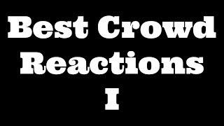 Download Best Crowd Reactions Video