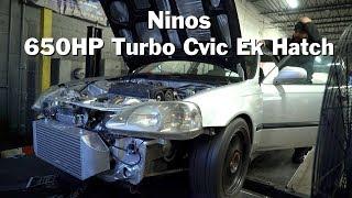Download Ninos 650HP Turbo Street EK Civic Hatch Dyno Video