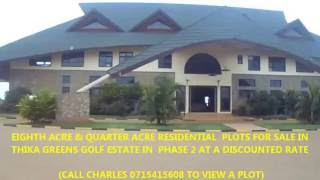 Download INTRODUCING THIKA GREENS GOLF ESTATE WITH PLOTS FOR SALE ( Call Charles 0715415608) Video