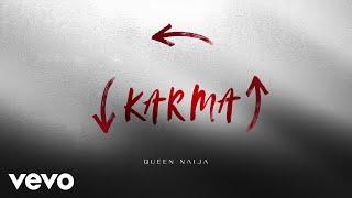Download Queen Naija - Karma (Audio) Video