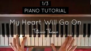 Download (1/3) How to play: My Heart Will Go On (Titanic, Celine Dion) FULL Piano Tutorial Video