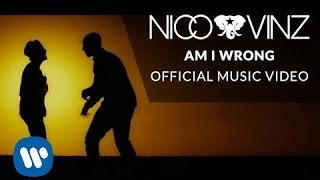 Download Nico & Vinz - Am I Wrong Video