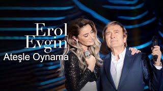 Download Erol Evgin & Sıla - Ateşle Oynama (Video Klip) Video
