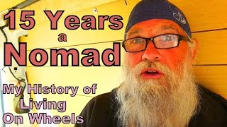 Download 15 Years a Nomad: My History of Living on Wheels Video