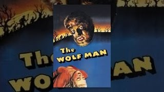 Download The Wolf Man (1941) Video