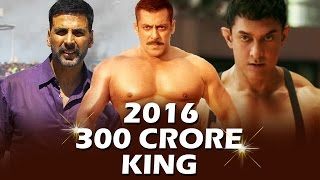 Download 300 CRORE KING OF 2016 - Salman Khan, Aamir Khan, Akshay Kumar Video