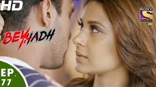 Download Beyhadh - बेहद - Episode 77 - 25th January, 2017 Video