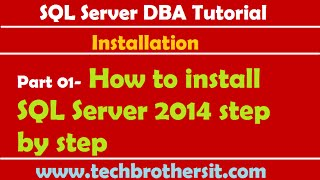 Download SQL Server DBA Tutorial 01- How to install SQL Server 2014 step by step Video