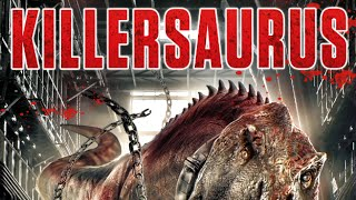 Download KILLERSAURUS - OFFICIAL TRAILER Video