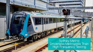 Download Sydney Trains Vlog 1557: Sydney Metro Driverless Metropolis Train High Frequency Testing Video